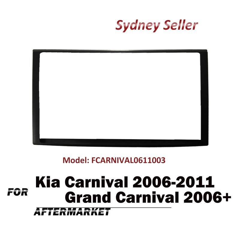 Double 2 DIN FACIA KIT Panel Fascia Dash Plate For Kia Grand Carnival 2006+ FCARNIVAL0611003