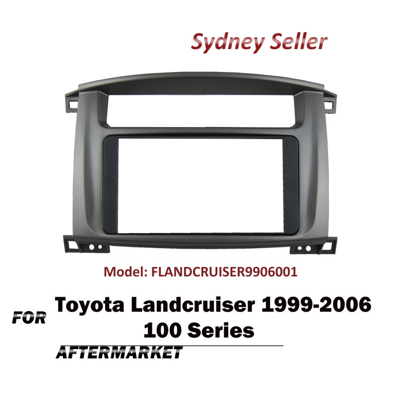 Double DIN Facia Kit Panel Fascia Dash For Toyota Landcruiser 100 Series1999-2006 FLANDCRUISER9906001