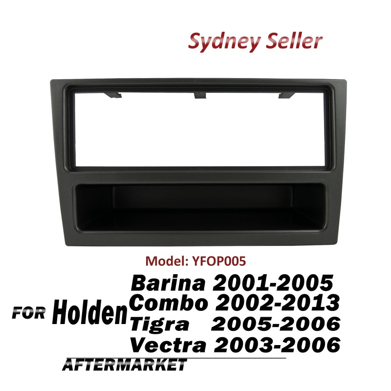 Single DIN Fascia Kit Facia Dash Pocket Case For Holden Vectra 2003-2006 YFOP005