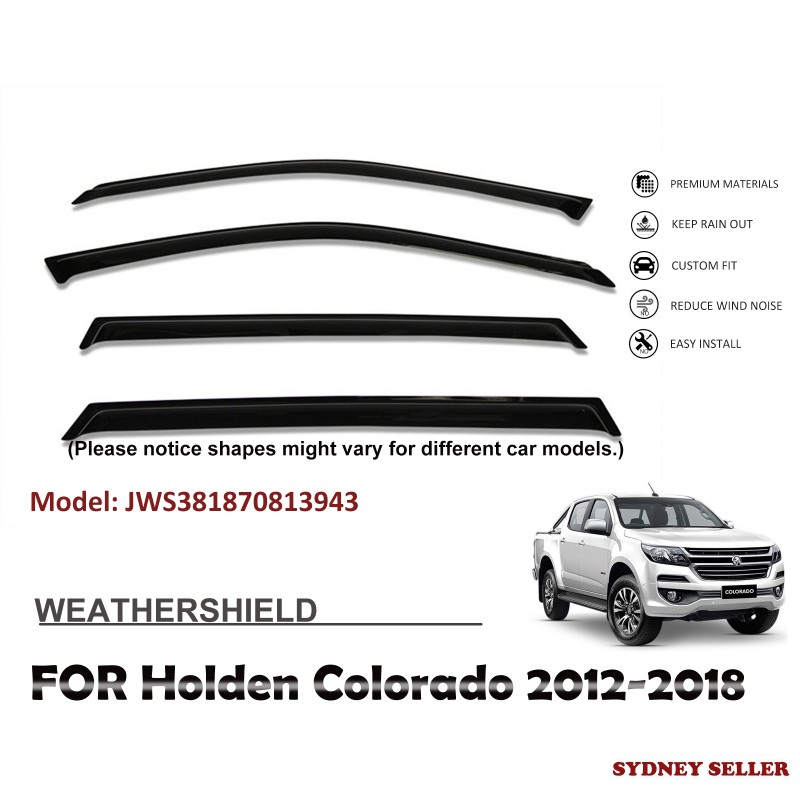 WEATHERSHIELD WINDOW VISOR WEATHER SHIELD FOR HOLDEN COLORADO DUAL CAP 2012-2018 4PCS